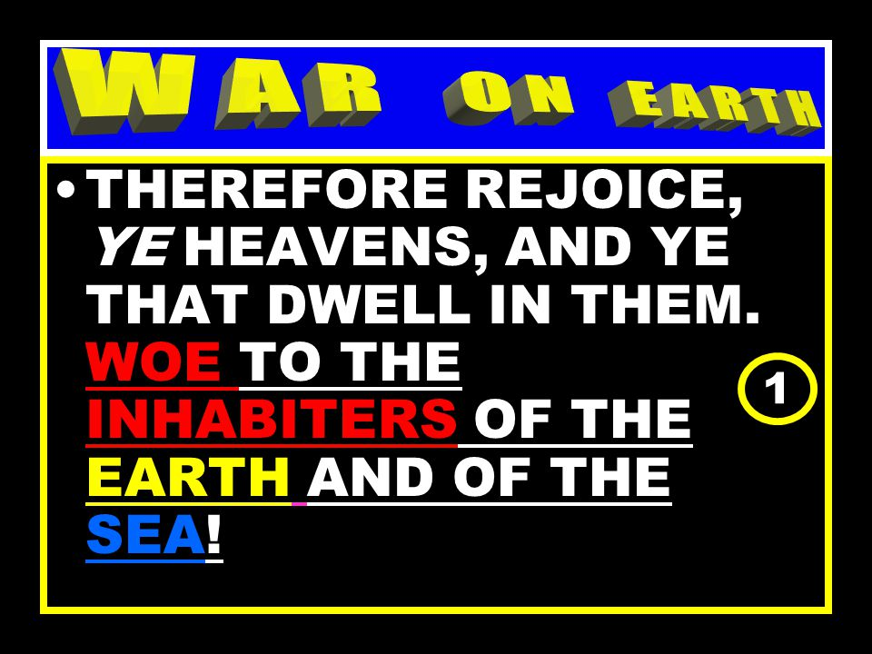 THE GENESIS OF SPIRITUAL WARFARE WAR BEGAN, SATAN AND HIS HOST OF REBELS WERE CAST OUT OF HEAVEN.