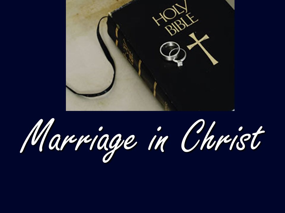 Marriage in Christ