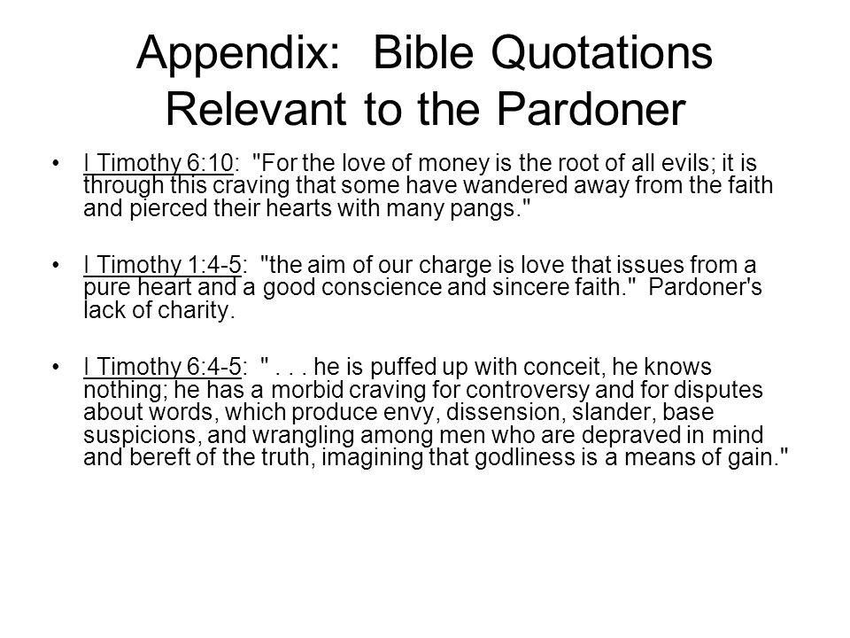 Appendix: Bible Quotations Relevant to the Pardoner I Timothy 6:10: