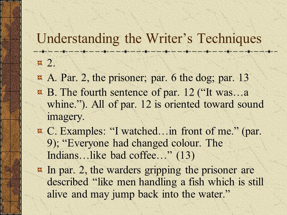 Understanding the Writers Techniques 6.A.
