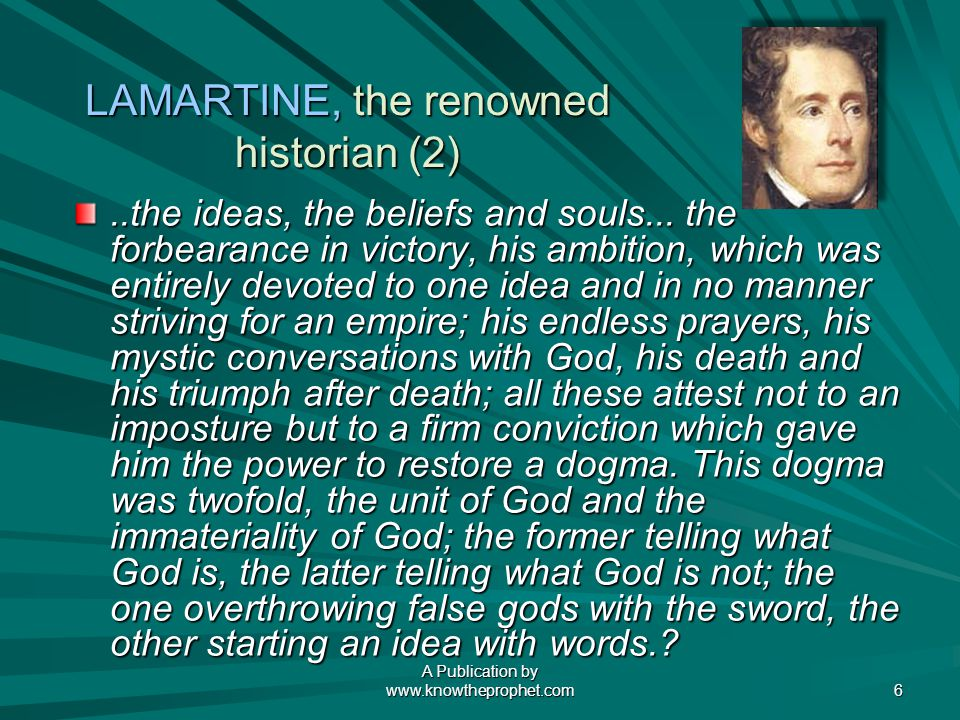 A Publication by   6 LAMARTINE, the renowned historian (2)..the ideas, the beliefs and souls...