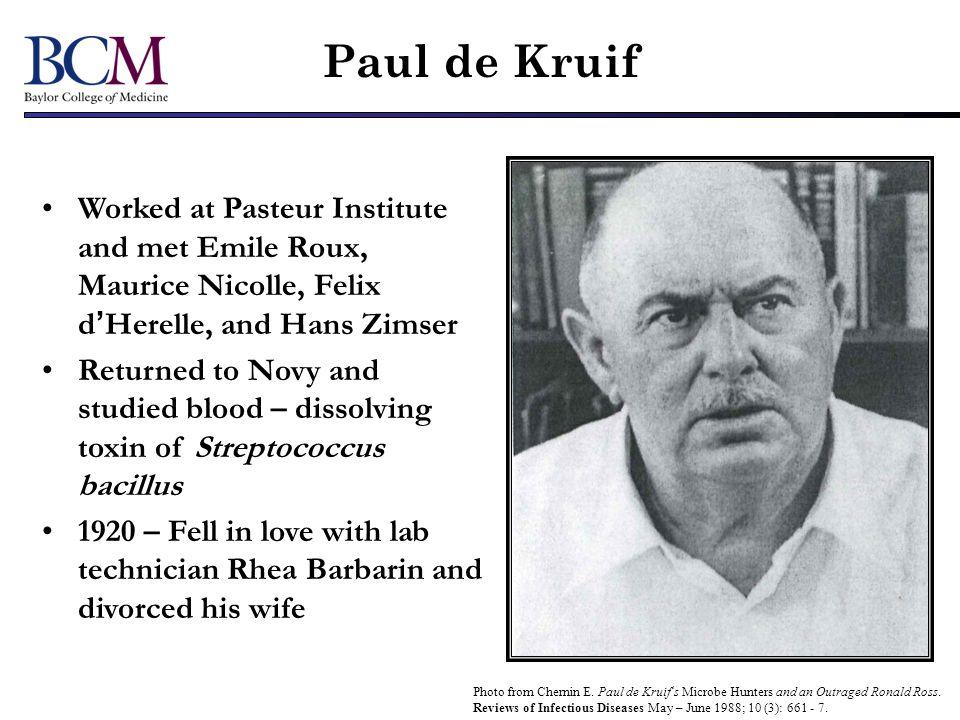 Paul de Kruif Medical Conscience of America From Verhave JP.