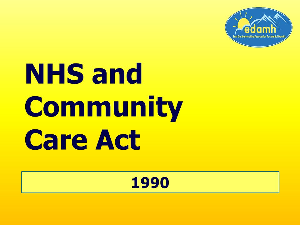 1990 NHS and Community Care Act