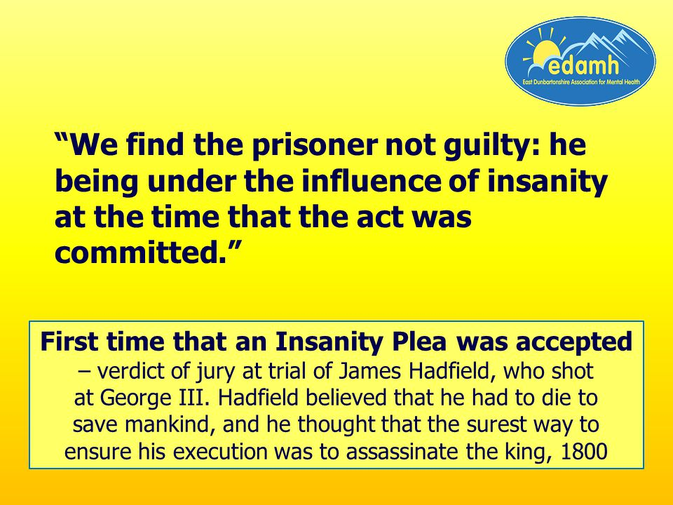 We find the prisoner not guilty: he being under the influence of insanity at the time that the act was committed.