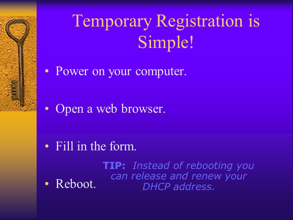 Temporary Registration Form Required Information Name E-mail A way to contact you