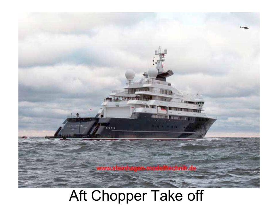 Aft Chopper Take off