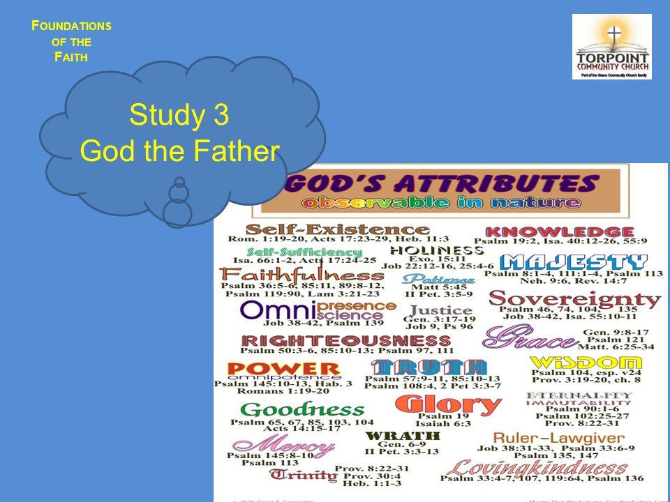 F OUNDATIONS OF THE F AITH Jesus Saviour…….....Not Superstar Study 4 God the Son