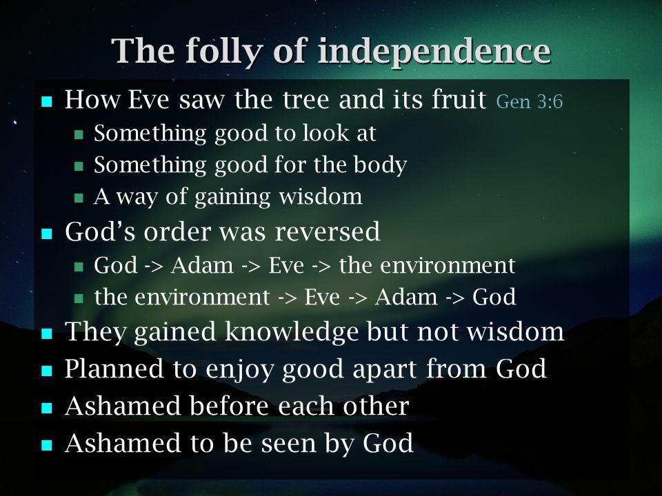 What was broken in Eden.
