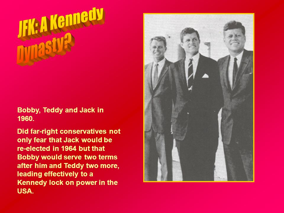 Bobby, Teddy and Jack in 1960.