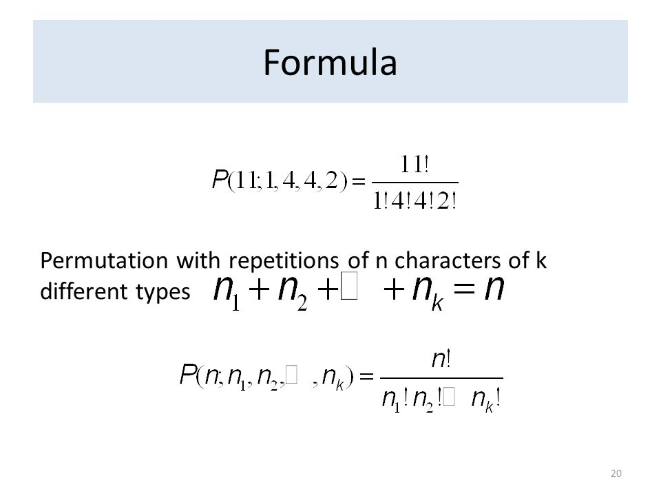 Formula 20 Permutation with repetitions of n characters of k different types