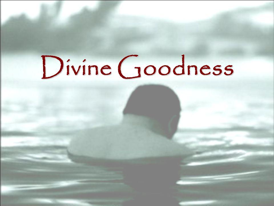 Divine Goodness