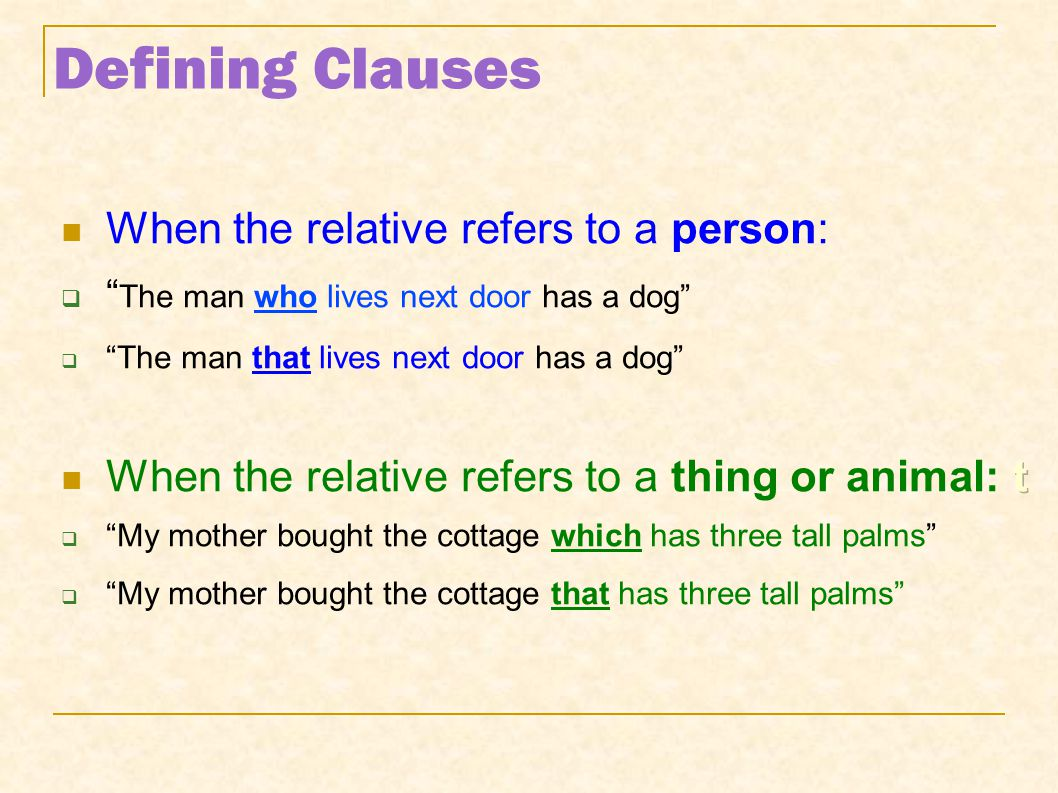 Relative Omission We can omit if and only if: We can omit if and only if: the relative clause is Defining.