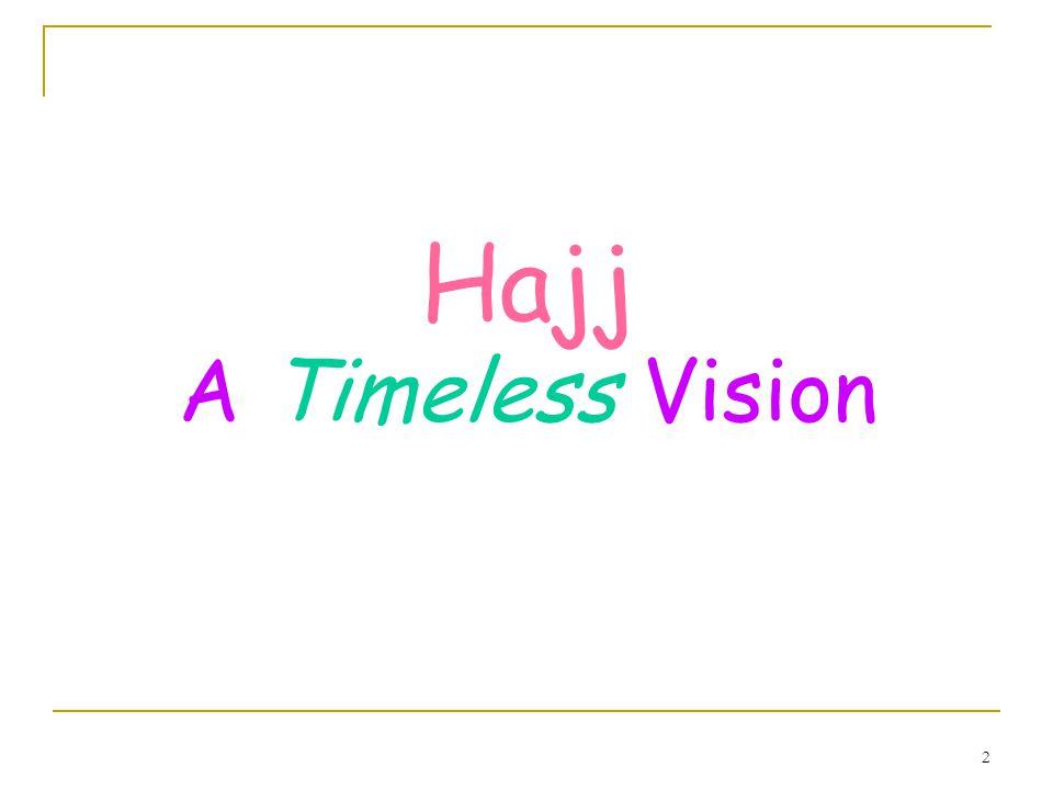 2 Hajj A Timeless Vision