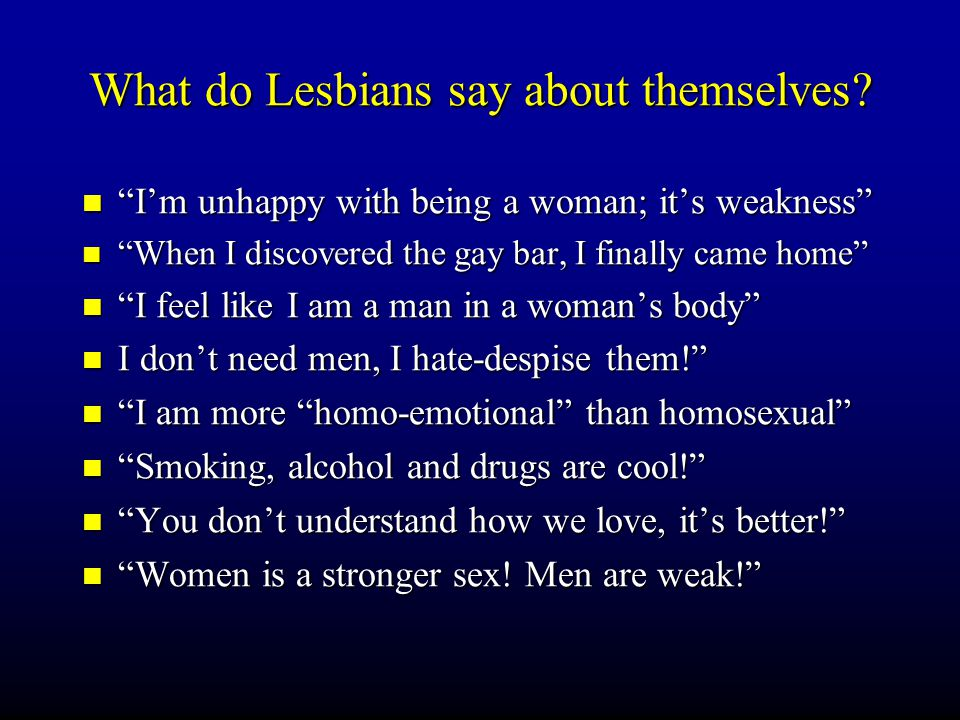 What do Lesbians say about themselves.