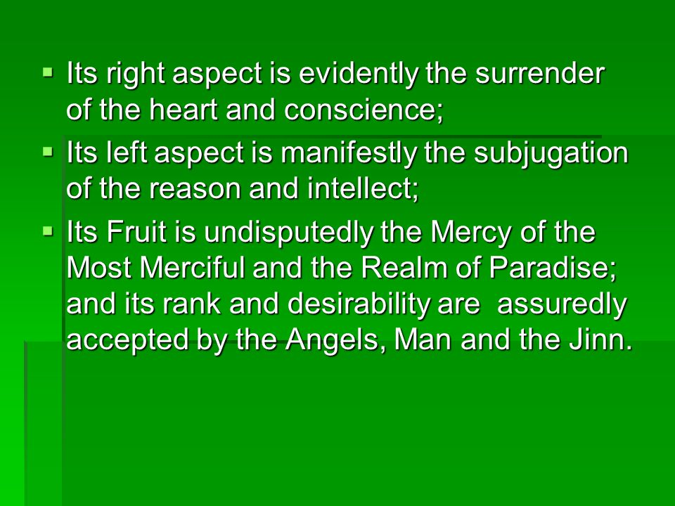 Its right aspect is evidently the surrender of the heart and conscience; Its right aspect is evidently the surrender of the heart and conscience; Its