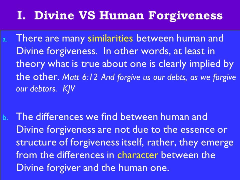 4 I.Divine VS Human Forgiveness c.
