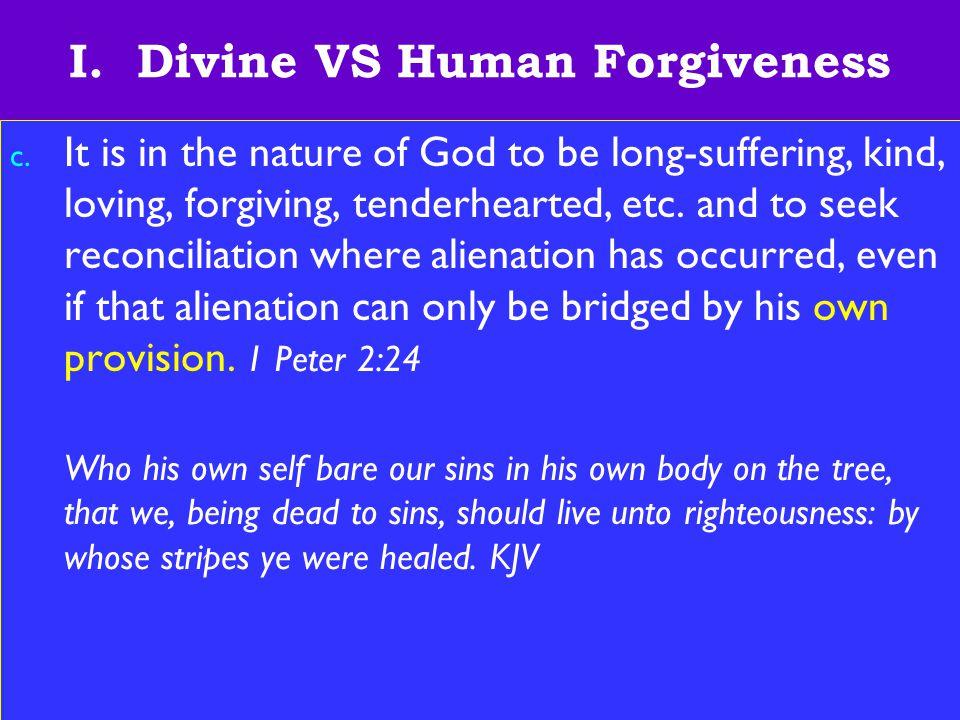 5 I.Divine VS Human Forgiveness d.