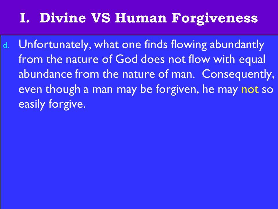 6 I.Divine VS Human Forgiveness e.