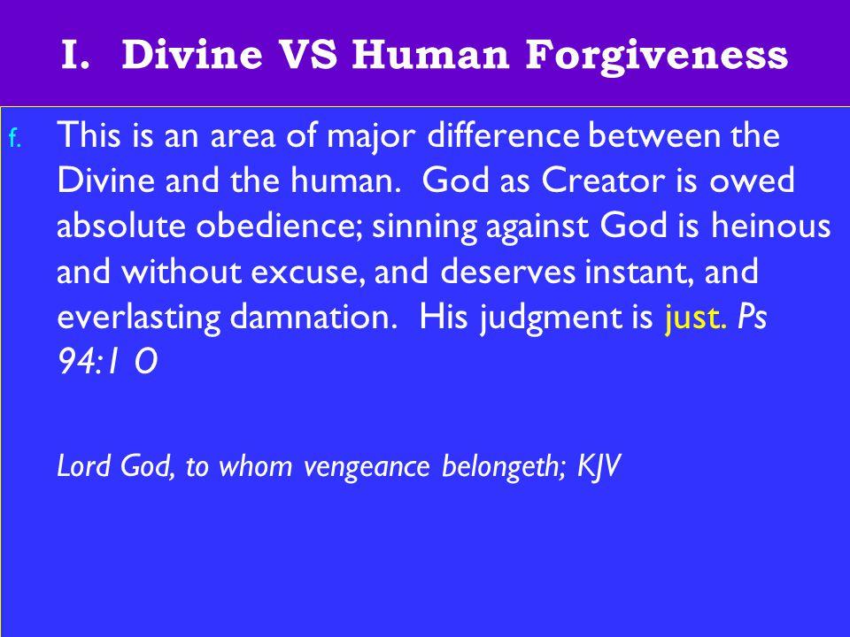 8 I.Divine VS Human Forgiveness g.