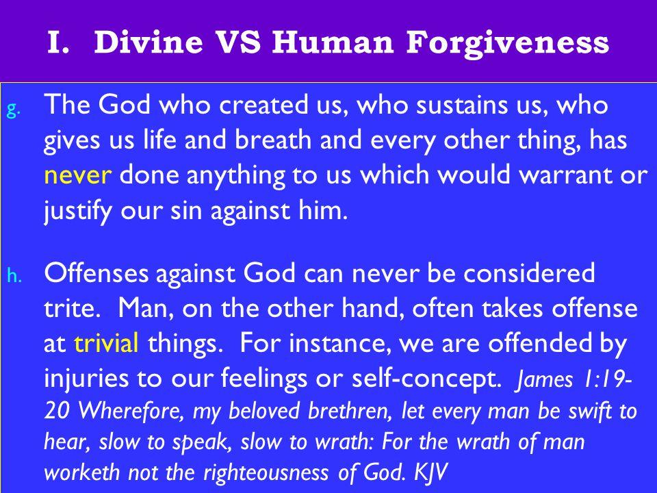 9 I.Divine VS Human Forgiveness i.