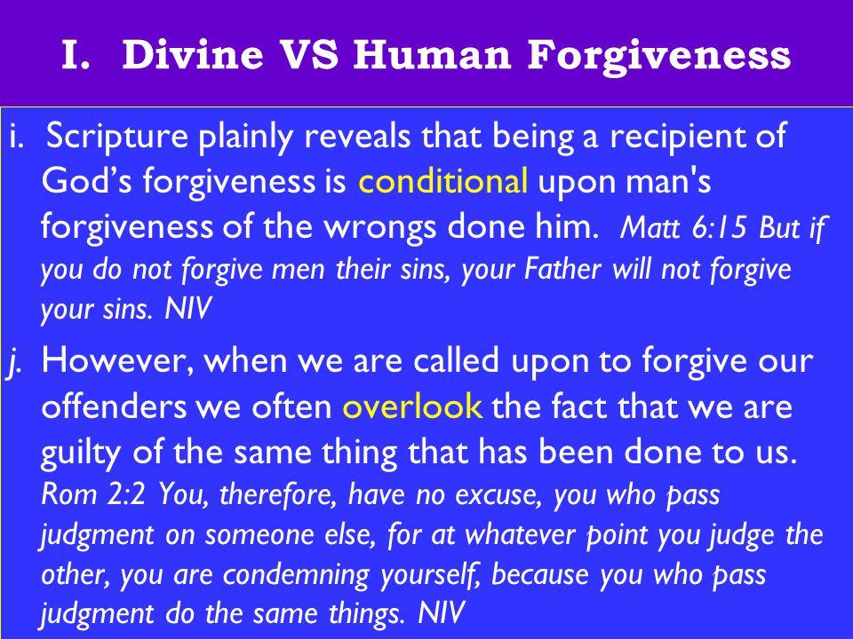 9 I. Divine VS Human Forgiveness i.