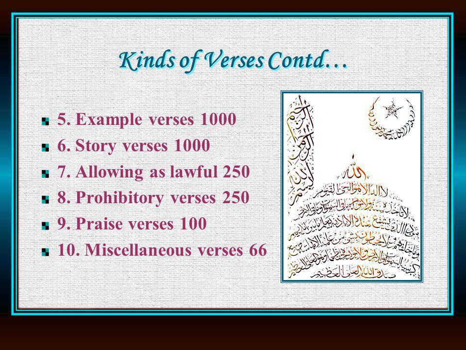 Kinds of Verses Contd… 5. Example verses 1000 6. Story verses 1000 7.