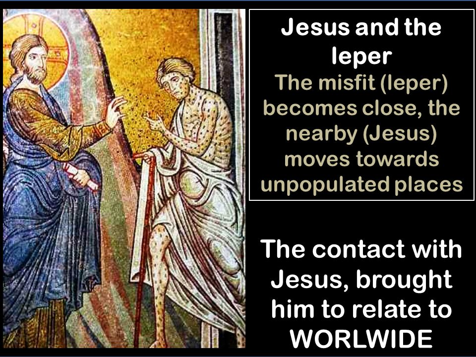 Jesus and the leper, face to face -Skipping legal purity standards (to approach nobody), the leper begging with confidence: If you wish....