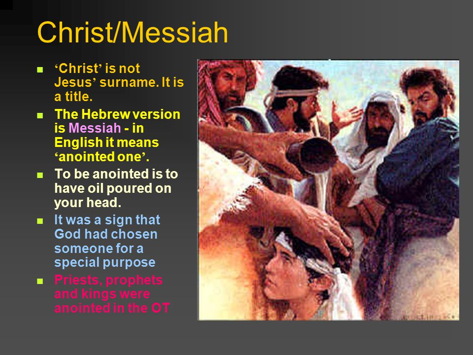 Christ/Messiah Christ is not Jesus surname. It is a title.