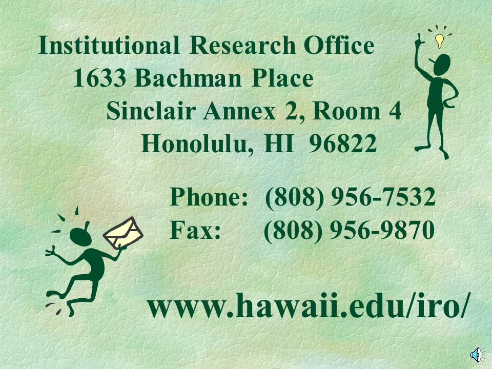 UNIVERSITY OF HAWAII AT MANOA Figure 3 6-Year Graduation, Persistence & Drop-Out Rates 6-Year Graduation Rate 58.0% Still Enrolled 10.9% Dropped Out 3
