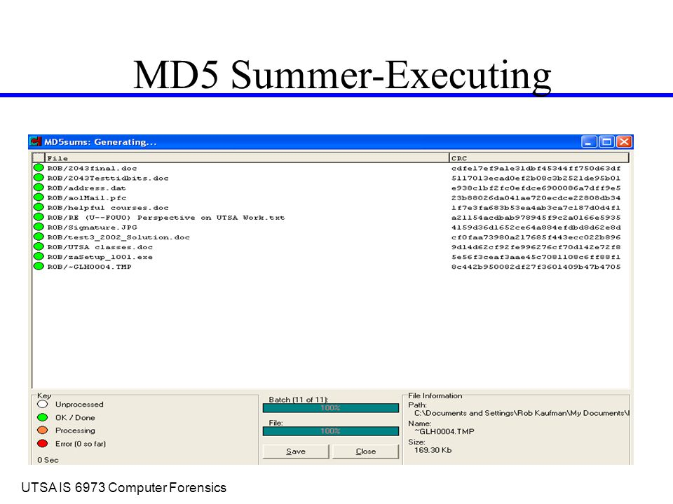 UTSA IS 6973 Computer Forensics MD5 Summer-Executing