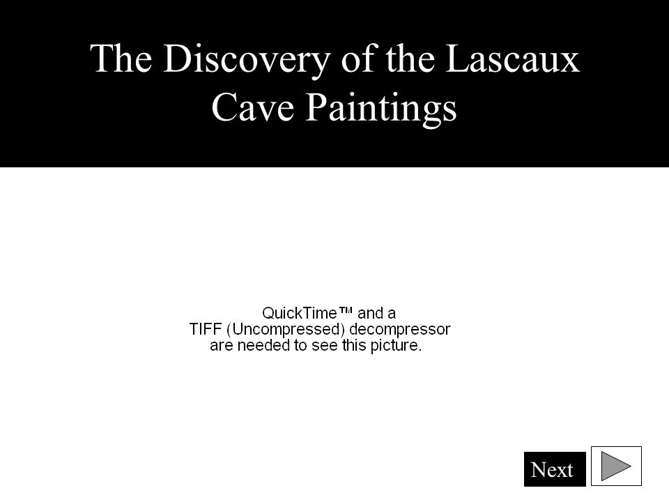 The Discovery of the Lascaux Cave Paintings Next