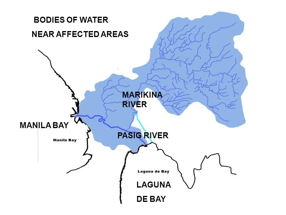 PASIG RIVER BODIES OF WATER NEAR AFFECTED AREAS MARIKINA RIVER MANILA BAY LAGUNA DE BAY