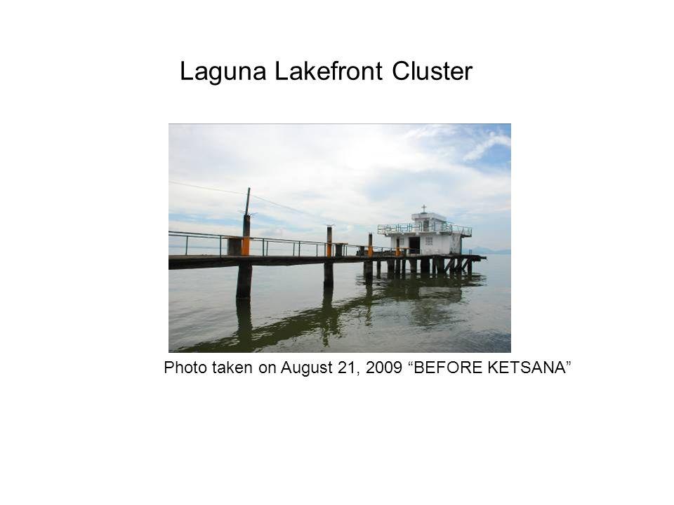 Laguna Lakefront Cluster Photo taken on August 21, 2009 BEFORE KETSANA