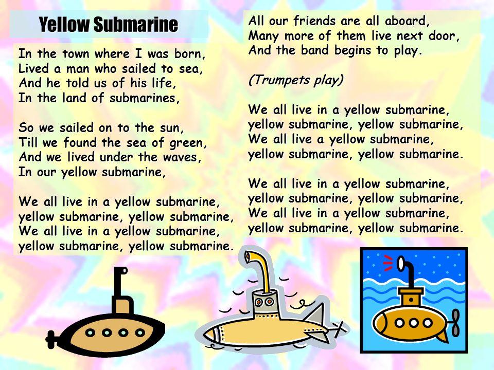 Yellow Submarine http://tinyurl.com/3fyjqc OR http://tinyurl.com/2yjao4