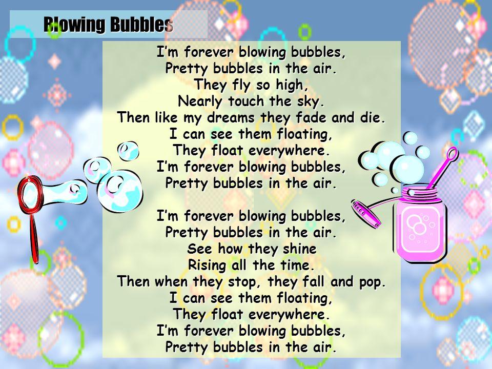 Blowing Bubbles http://oldkunnel.net/blowbubbles.html