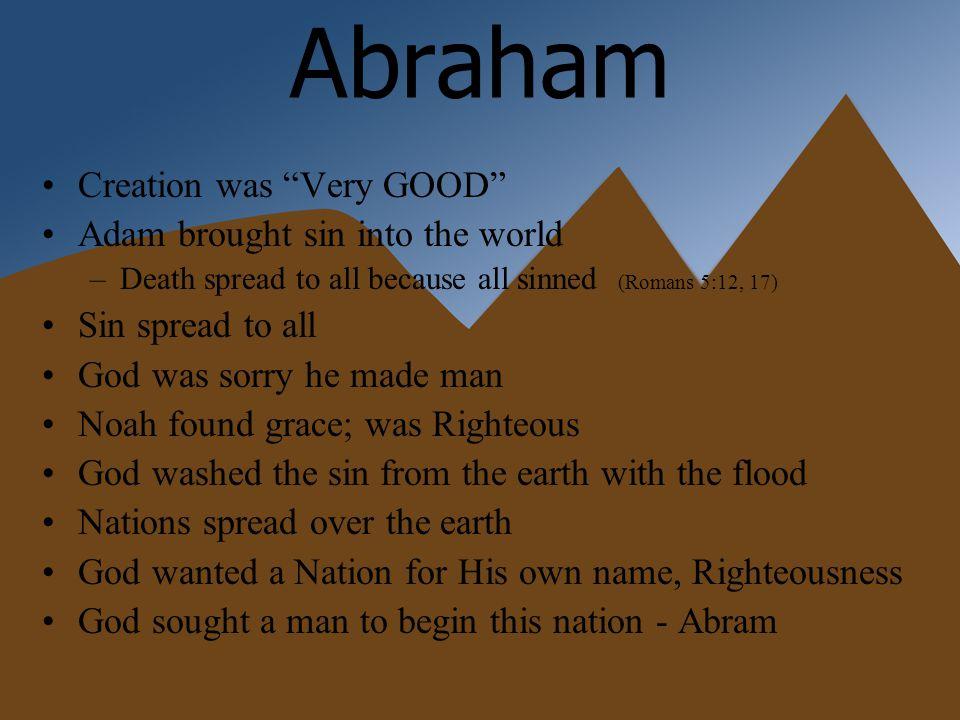 Abraham & Faith God Tested Abraham –Go to Canaan (Genesis 11:24-12:9, Hebrews 11:8-10) –Sacrifice your Son (Genesis 22:1-18, Hebrews 11:17-19)