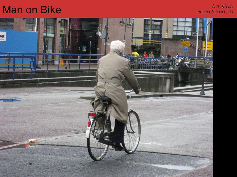 www.annforsyth.net Man Walking Bike Ann Forsyth Houten, Netherlands