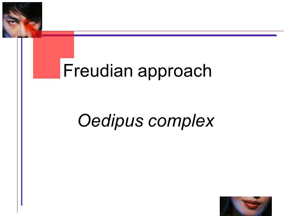 Oedipus complex Freudian approach