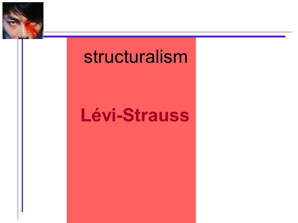 structuralism Lévi-Strauss