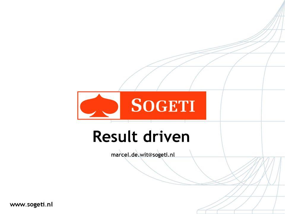 marcel.de.wit@sogeti.nl Result driven