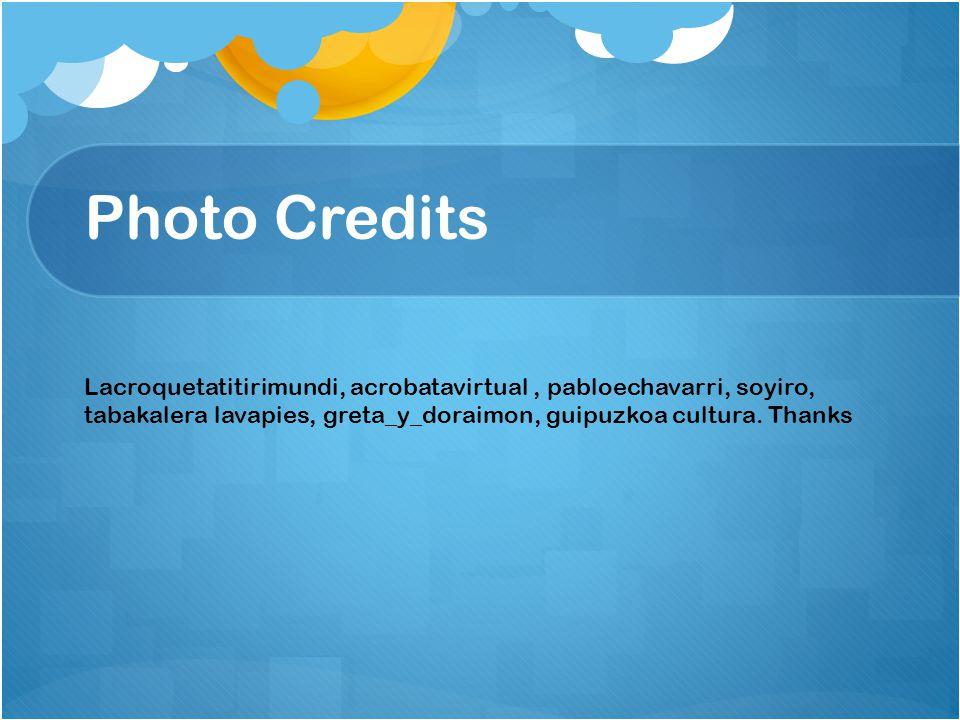 Photo Credits Lacroquetatitirimundi, acrobatavirtual, pabloechavarri, soyiro, tabakalera lavapies, greta_y_doraimon, guipuzkoa cultura. Thanks