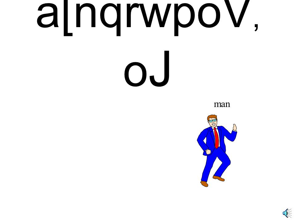 a[nqrwpoV, o J man