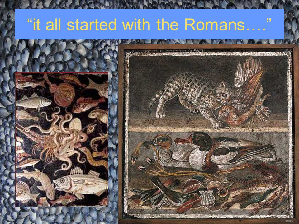 it all started with the Romans….