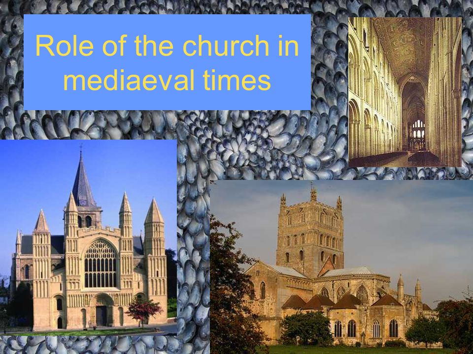 Role of the church in mediaeval times