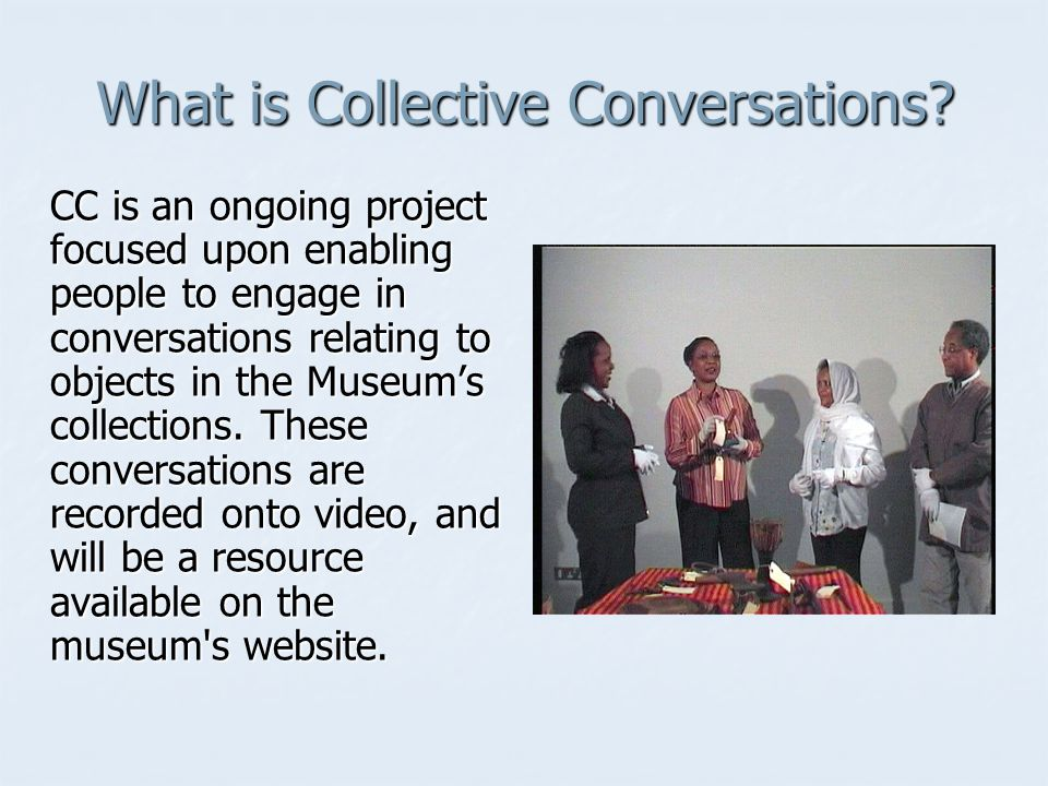 What is Collective Conversations.
