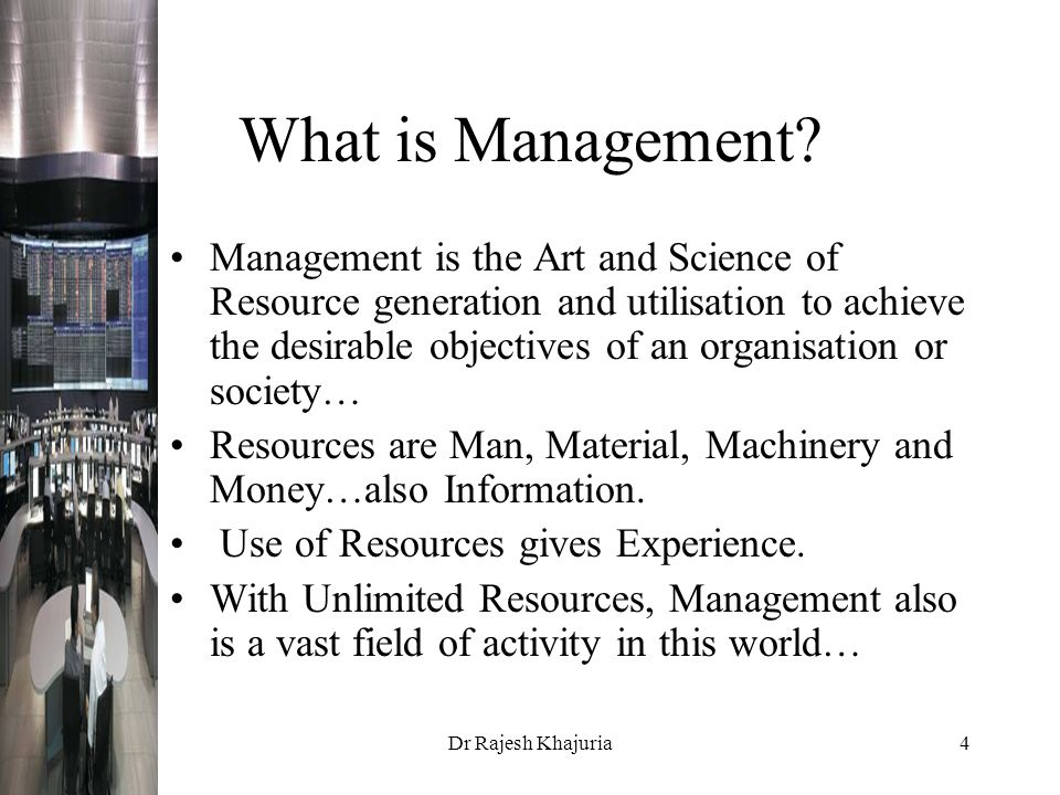 Dr Rajesh Khajuria4 What is Management.
