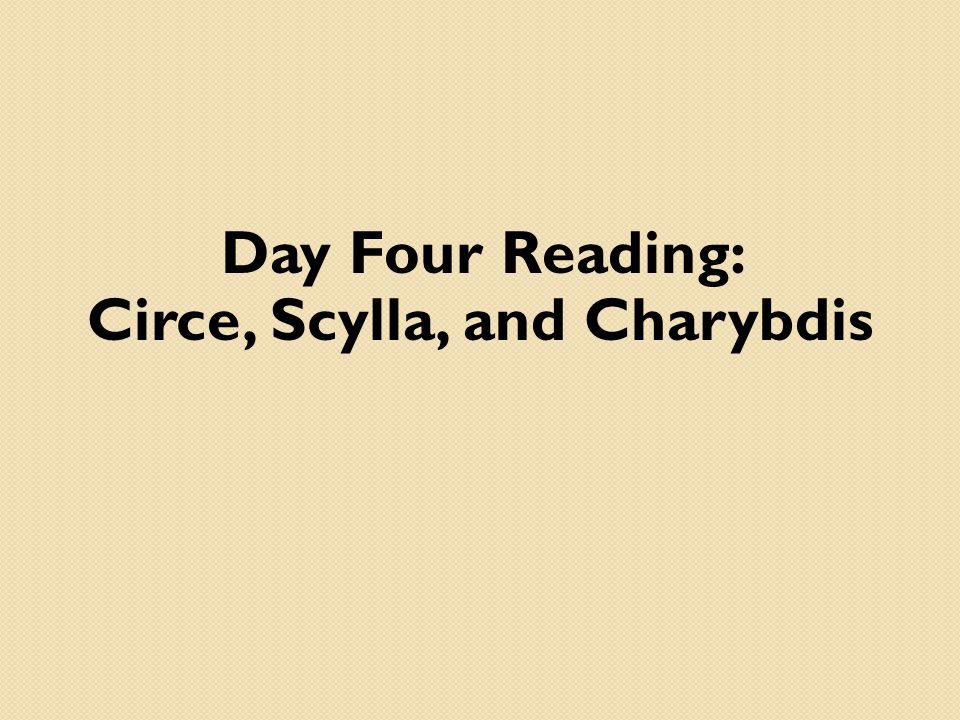 Day Four Reading: Circe, Scylla, and Charybdis