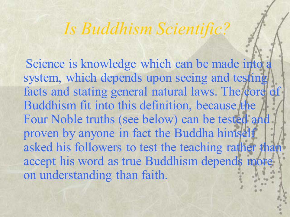 Is Buddhism Scientific.