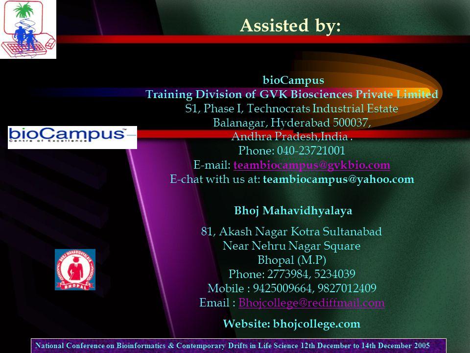 bioCampus Training Division of GVK Biosciences Private Limited S1, Phase I, Technocrats Industrial Estate Balanagar, Hyderabad 500037, Andhra Pradesh,India.