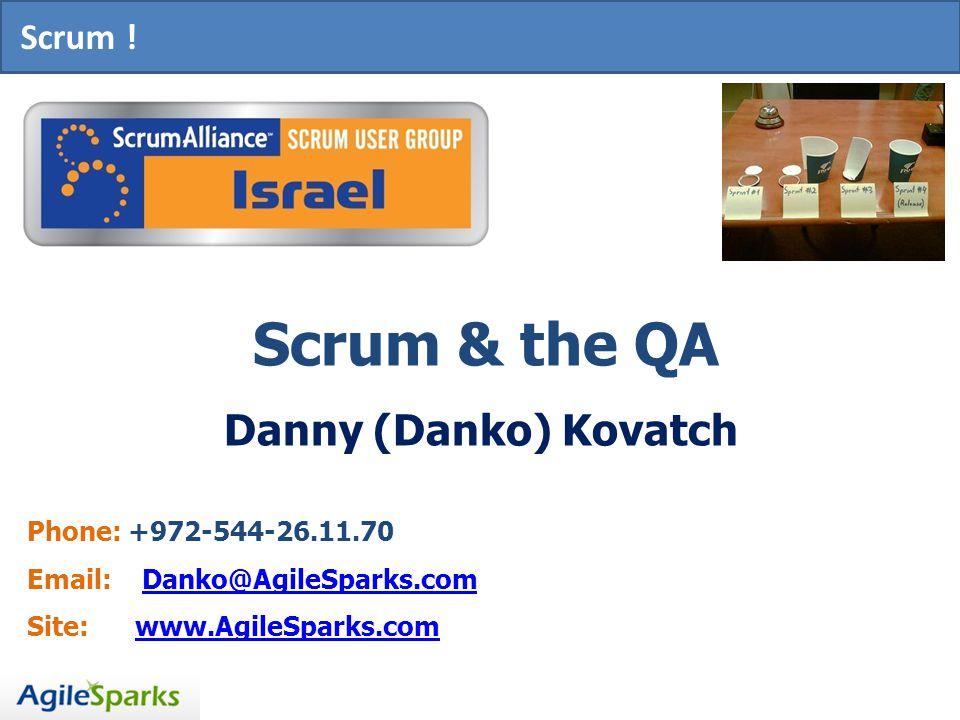 SCRUM.Scrum & the QA Danny (Danko) Kovatch Scrum .